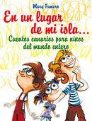 Presentación de libro 'En un lugar de mi isla…cuentos canarios para niños del mundo entero' de la ex alumna de la ECCL Mary Fumero