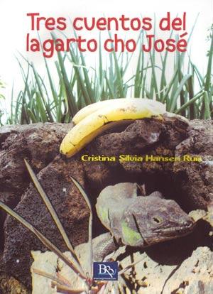 Tres cuentos del lagarto cho José