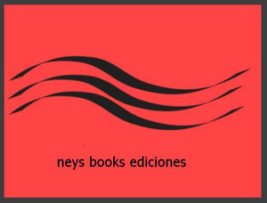 Nueva editorial Neys Books Edicione