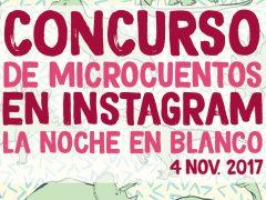 CONCURSO DE MICROCUENTOS EN LA NOCHE EN BLANCO