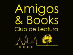 Amigos & Books – Club de Lectura