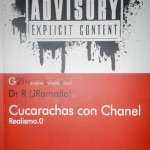 «Cucarachas con Chanel». J. Ramallo